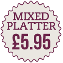 The Vine - Lunchtime Specials - Mixed Platter - £5.95